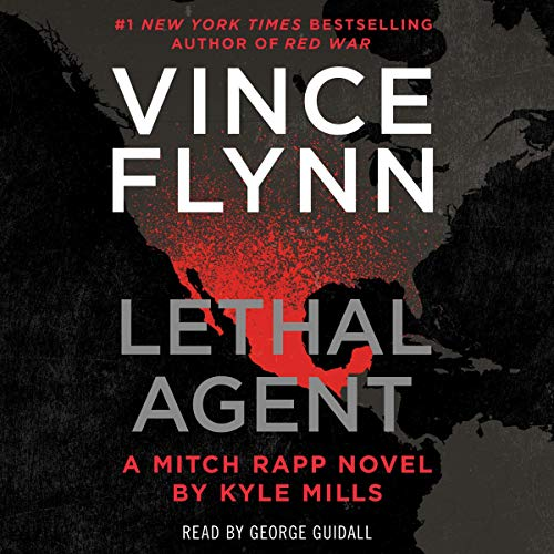 Lethal Agent: A Mitch Rapp Novel, Book 18