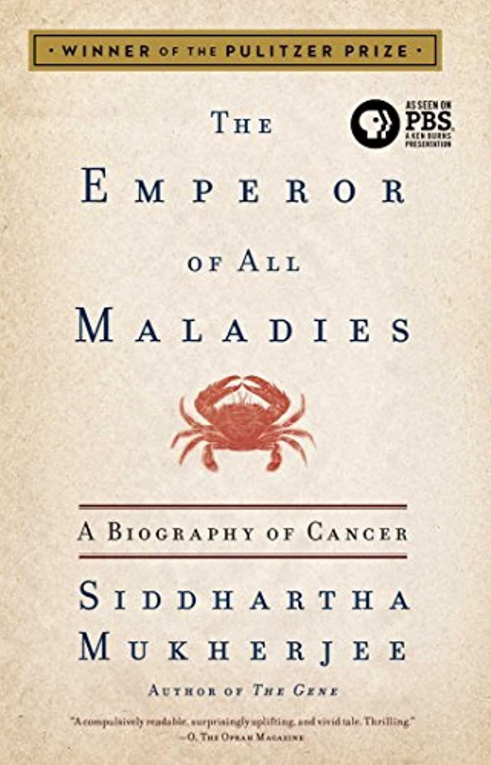The Emperor of All Maladies: A Biography of Cancer uycphr9358202