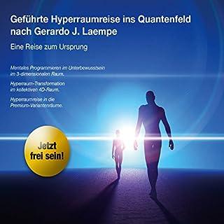 Geführte Hyperraumreise ins Quantenfeld Titelbild