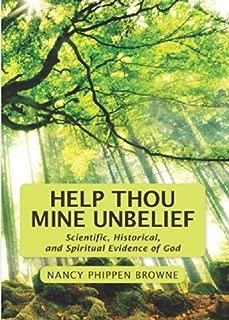 Help Thou Mine Unbelief by Nancy Phippen Browne (2014-05-23)
