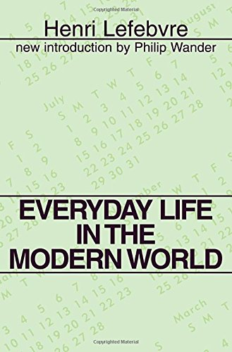 Everyday Life in the Modern World (Classics in...