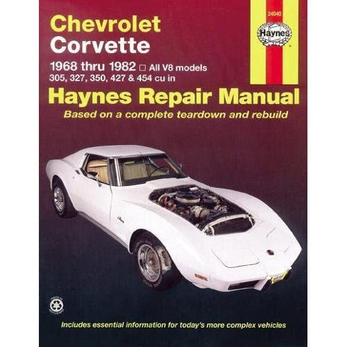 Chevrolet Corvette 1968 Thru 1982 All V8 Models 305 327 350