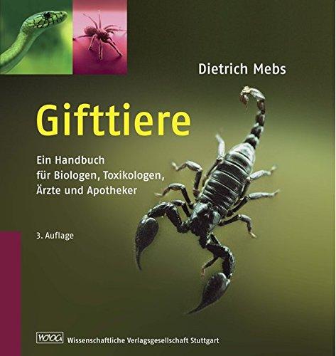 Gifttiere: Ein Handbuch für Biologen, Toxikologen, Ärzte und Apotheker