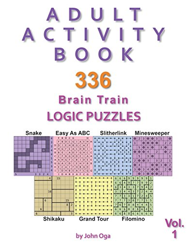 Adult Activity Book: 336 Brain Train Logic Puzzles