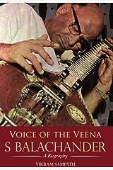Voice of the Veena: S Balachander by Vikram Sampath (2012) Hardcover Relié