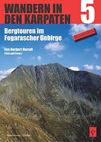 Wandern in den Karpaten 5: Bergtouren im Fogarascher Gebirge