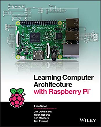 Learning Computer Architecture with Raspberry Pi (English Edition)