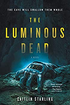 The Luminous Dead by Caitlin Starling science fiction and fantasy book and audiobook reviews