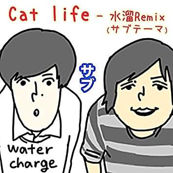 Cat life (mizutama Remix)