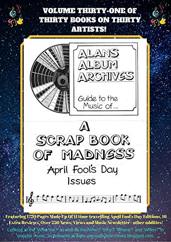 The Alan's Album Archives Guide To...Alan's Album Archives: 'A Scrapbook Of Madness' (English Edition)