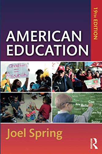 Compare Textbook Prices for American Education Sociocultural, Political, and Historical Studies in Education 19 Edition ISBN 9780367222659 by Spring, Joel