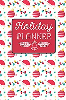 Holiday Planner: Monthly Organizer: Christmas Card, Shopping Budgets, Meal Planner Notebook & Grocery List, Santa Hat Lights Ornaments Print
