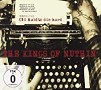 Old Habits Die Hard +DVD by Kings Of Nuthin (2010-05-24)