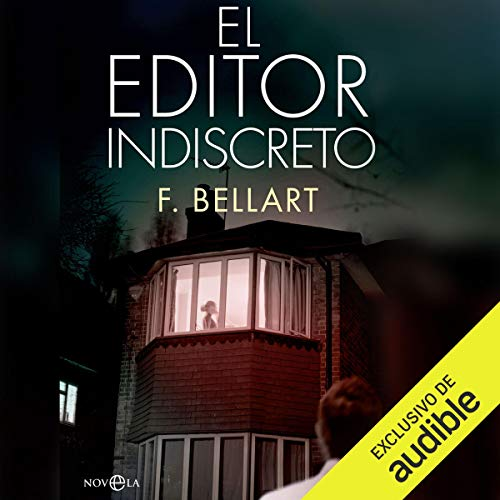 El Editor Indiscreto [The Indiscreet Editor] audiobook cover art