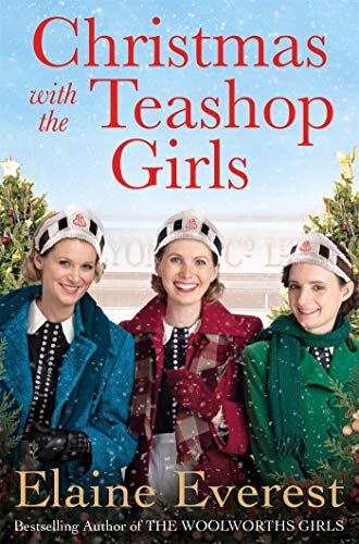 Christmas with the Teashop Girls by [Elaine Everest]
