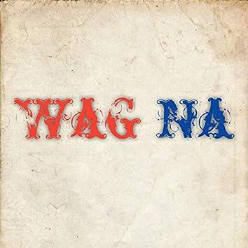 Wag Na