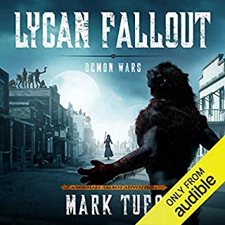 Lycan Fallout 5: Demon Wars                   Written by:                                                                                                                                 Mark Tufo                               Narrated by:                                                                                                                                 Sean Runnette                      Length: 12 hrs and 13 mins     9 ratings     Overall 5.0