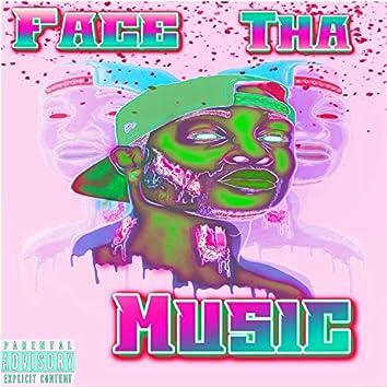 Face THA Music