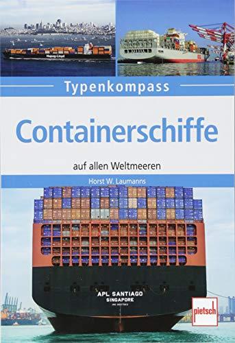 Containerschiffe: auf allen Weltmeeren