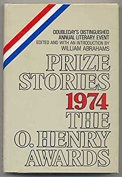 Prize Stories 1974: The O'Henry Awards 0385029934 Book Cover