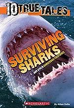 10 True Tales: Surviving Sharks
