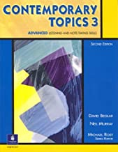 Contemporary Topics 3: Advanced Listening and Note-Taking Skills, 2nd Edition