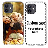 Custom Phone Case Compatible with iPhone 12 6.1 inch Customized Phone Case Cover Personalized Make Your Own Photo Protective Picture Clear TPU Cell Phone Case Gift for Birthday Xmas Mother's Day