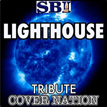 Lighthouse (Tribute to Westlife) Performed by Cover Nation