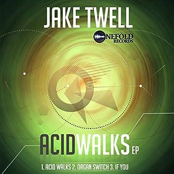 Acid Walks EP