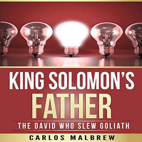 King Solomon's Father: The David Who Slew Goliath cover art