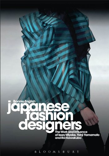 Japanese Fashion Designers: The Work and Influence of Issey Miyake, Yohji Yamamotom, and Rei Kawakubo (English Edition)