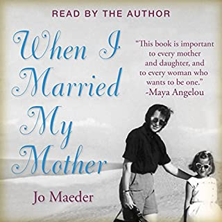 When I Married My Mother audiobook cover art