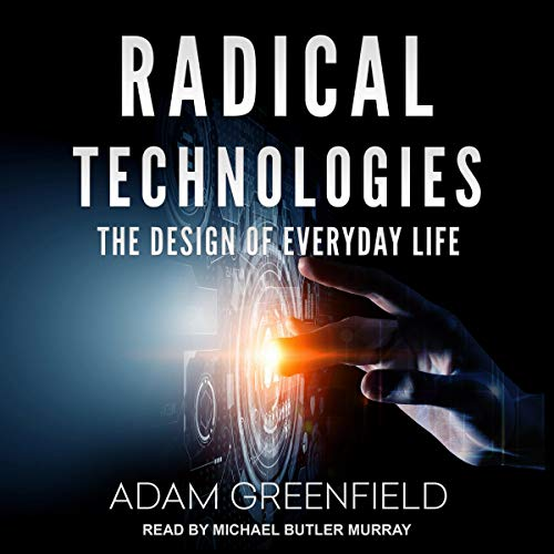 Radical Technologies audiobook cover art