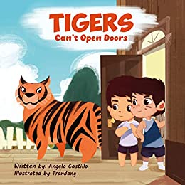 Tigers Can't Open Doors by [Angela Castillo, Trandang]