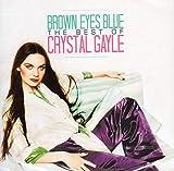 Brown Eyes Blue: The Best Of Crystal Gayle