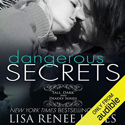 Dangerous Secrets Audiobook By Lisa Renee Jones cover art