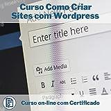 Curso Online em videoaula Como Criar Sites com Wordpress com Certificado + 2 brindes
