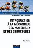 Introduction à la mécanique des matériaux et des structures - Cours et exercices corrigés