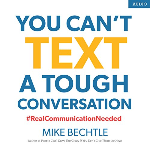 You Can't Text a Tough Conversation audiobook cover art