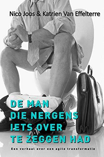 De man die nergens iets over te zeggen had (Dutch Edition)