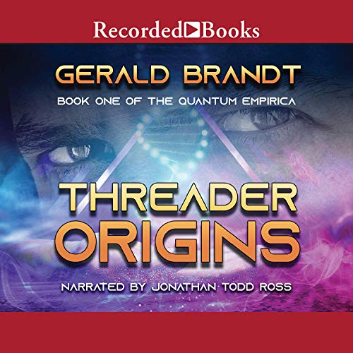 Threader Origins Audiobook By Gerald Brandt cover art