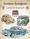 Coches Antiguos Libro De Colorear: Autos Clásicos, Historia De Autos.