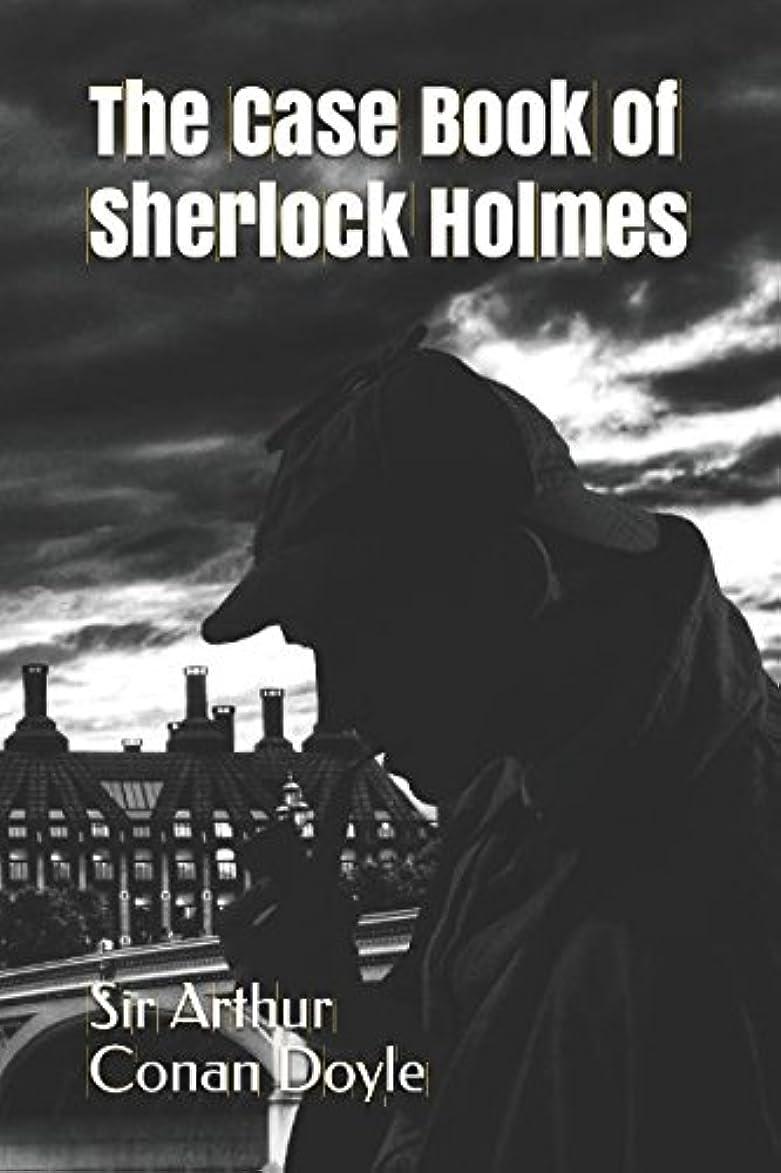 発生する怪物時代遅れThe Case Book of Sherlock Holmes
