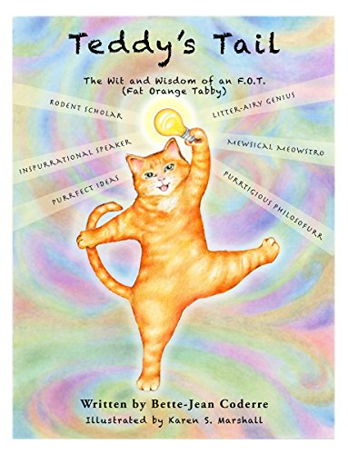 Teddy's Tail: The Wit and Wisdom of an F.O.T (Fat Orange Tabby) (English Edition)