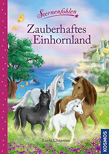 Sternenfohlen, Zauberhaftes Einhornland: Magische Geschichten zum Vorlesen