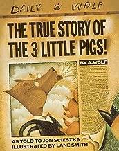 [(The True Story of the 3 Little Pigs )] [Author: Jon Scieszka] [Oct-1999]