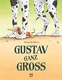 Gustav ganz groß - Hans de Beer