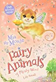 Mia the Mouse: Fairy Animals of Misty Wood (Fairy Animals of Misty Wood, 4)