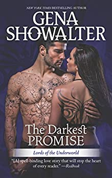 The Darkest Promise: A Dark, Demonic Paranormal Romance (Lords of the Underworld Book 13) by [Gena Showalter]
