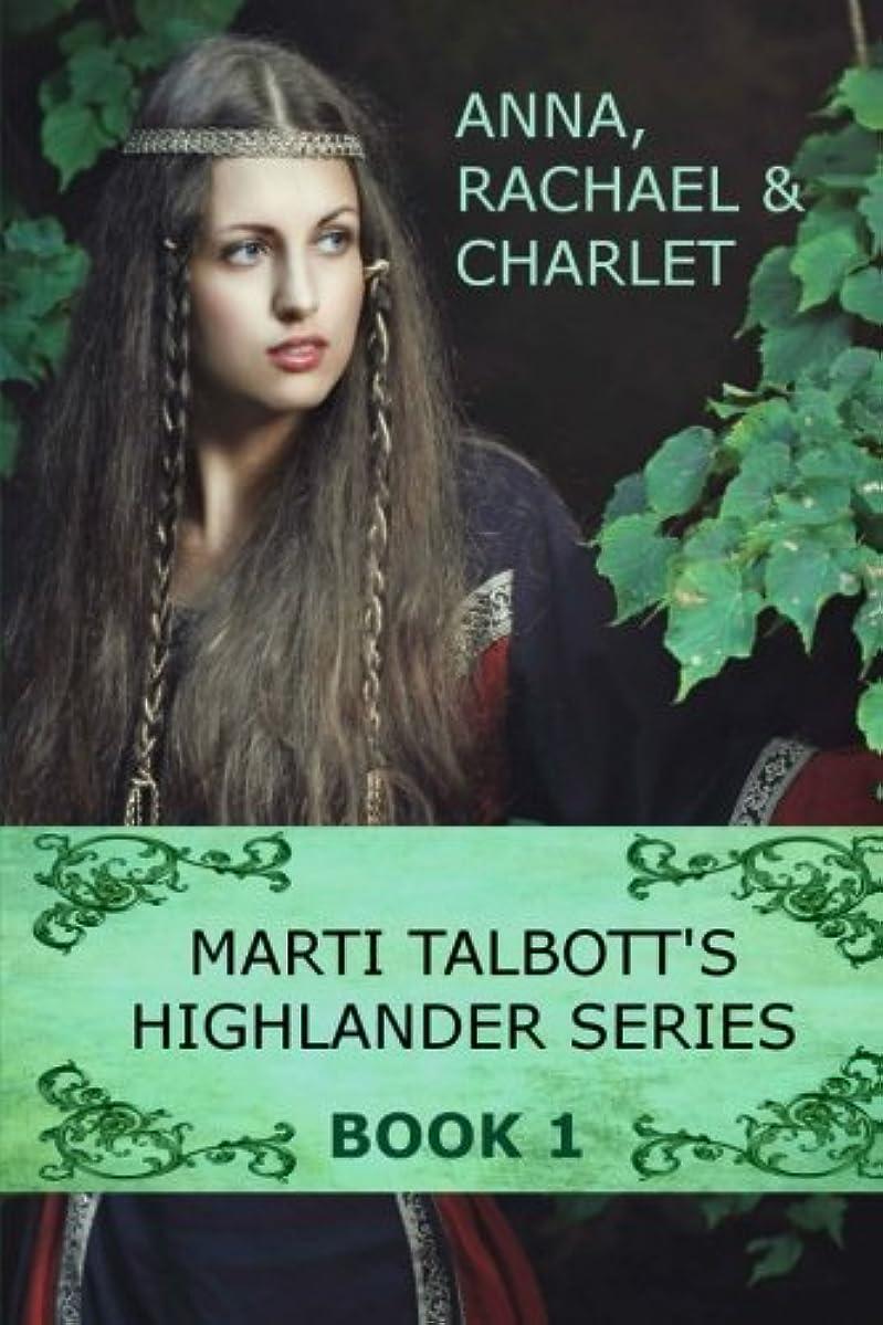 レキシコン偶然のフクロウMarti Talbott's Highlander Series 1 (Anna, Rachel & Charlet)